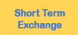 Short Term Exchange